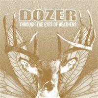 Dozer – Through The Eyes Of Heathens (Color Vinyl LP)