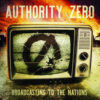 Authority Zero - Broadcasting To The Nations (Color Vinyl LP)