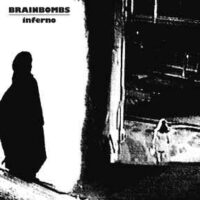 Brainbombs – Inferno (Vinyl LP)
