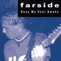 Farside – Keep My Soul Awake (Color Vinyl Single)