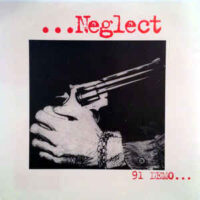 Neglect – 91 Demo… (Color Vinyl Single)