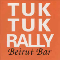 Tuk Tuk Rally – Beirut Bar (Vinyl Single)