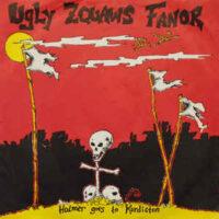 Ugly Zquaws Fanor – Holmer Goes To Kurdistan (Vinyl Single)