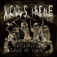 Vicious Irene – Distorted State Of Mind (Vinyl LP)