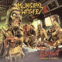 Municipal Waste – The Fatal Feast (Waste In Space) (Color Vinyl LP)