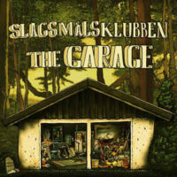 Slagsmålsklubben – The Garage (Vinyl LP)