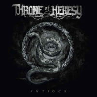 Throne Of Heresy – Antioch (Vinyl LP)
