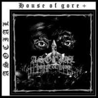 Asocial – House Of Gore + (Vinyl LP)