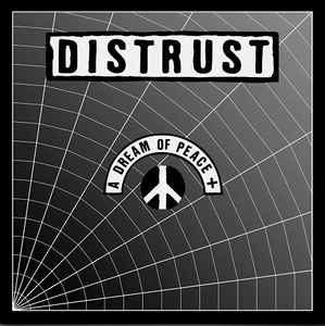 Distrust – A Dream Of Peace + (2 x Vinyl LP)