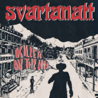Svartanatt – Killer On The Loose (Vinyl Single)