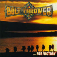 Bolt Thrower – …For Victory (Vinyl LP)