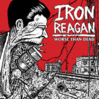 Iron Reagan – Worse Than Dead (Color Vinyl LP)
