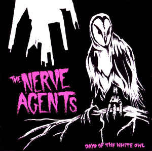 Nerve Agents, The - Days Of The White Owl (CD)