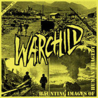 Warchild – Haunting Images of Human Tragedy (Color Vinyl LP)