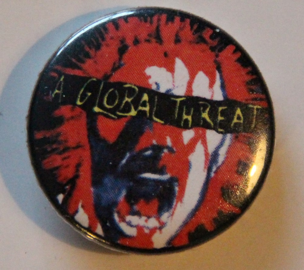 A Global Threat - Face (Badges)