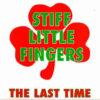 "Stiff Little Fingers - The Last Time (Vinyl 12"")"