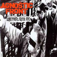 Agnostic Front – Something's Gotta Give (Color Vinyl LP)