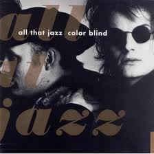 All That Jazz - Color Blind (Vinyl LP)