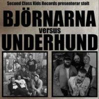 Björnarna / Underhund -Split (Vinyl LP)
