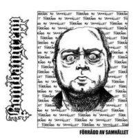 Bombangrepp – Förrådd Av Samhället (Vinyl Single)