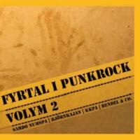Fyrtal I Punkrock, Vol 2 – V/A (Vinyl LP)(Sardo Numspa,KKPA,Bjrörnkajan,Bendel & Co)