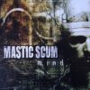Mastic Scum - Mind (Vinyl LP)