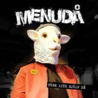 Menudå – Tänk Lite Själv Då (CDs)
