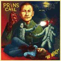Prins Carl – No Mercy (CD)