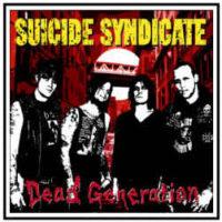 Suicide Syndicate – Dead Generation (Vinyl 10″)