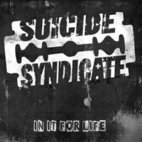 Suicide Syndicate – In It For Life (Vinyl LP)