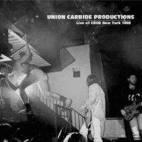 Union Carbide Productions – Live At CBGB New York 1988 (Vinyl LP)