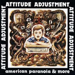 Attitude Adjustment - American Paranoia (Vinyl LP + DVD)