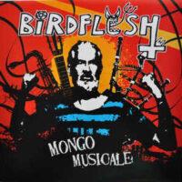 Birdflesh – Mongo Musicale (Vinyl LP)