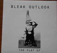 Bleak Outlook – The Flat EP (Vinyl Single)