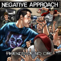 Negative Approach – Friends Of No One (Vinyl Single)