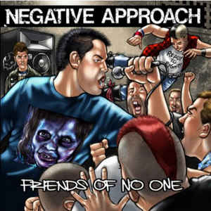 Negative Approach - Friends Of No One (Vinyl Single)
