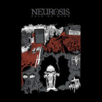 Neurosis – Pain Of Mind (Vinyl LP)