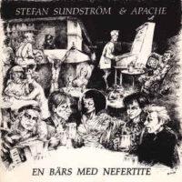 Stefan Sundström & Apache – En Bärs Med Nefertite (Vinyl LP)