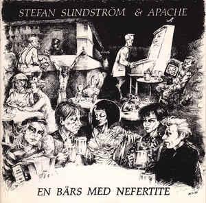Stefan Sundström & Apache - En Bärs Med Nefertite (Vinyl LP)