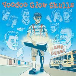 Voodoo Glow Skulls - The Band Geek Mafia (Color Vinyl LP)