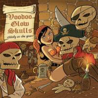Voodoo Glow Skulls – Steady As She Goes (Color Vinyl LP)
