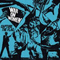 War On Women – Capture The Flag (Color Vinyl LP)