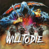 Will To Die - Twist Of The Knife (Color Vinyl LP)