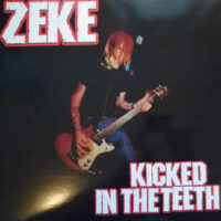 Zeke – Kicked In The Teeth (Color Red Vinyl LP)