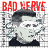 Bad Nerve - The Lost Ones (Vinyl LP)