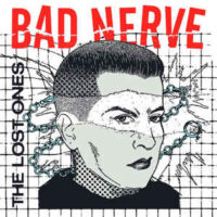 Bad Nerve – The Lost Ones (Vinyl LP)