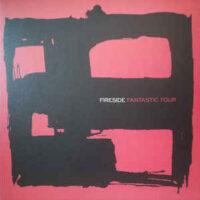 Fireside – Fantastic Four (Vinyl LP)