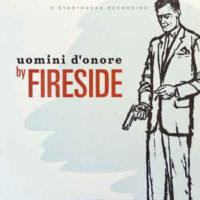 Fireside – Uomini D'onore (Vinyl LP)
