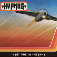 Hypnos – Set Fire To The Sky (Vinyl LP)