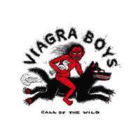 Viagra Boys – Call Of The Wild (Vinyl 12″)